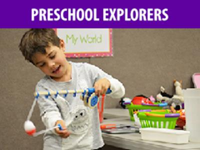 Preschool Explorers - Sept/Oct 2019